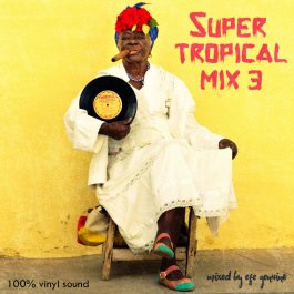 Super tropical mix