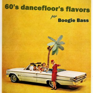 60s dancefloors flavors - Boogie Bass