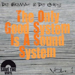 The only good system is sound system - Bigmat Chips