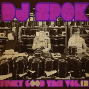 177 - FUNKY GOOD TIME #12 - Dj  Spok