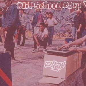 Old School Rap Vol. 2