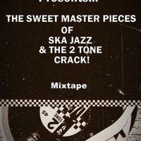 The sweet master pieces of Ska Jazz - Zutik Beat