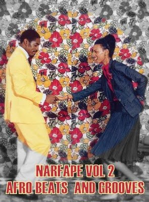 Narfatape Vol 2 - Afro beats and grooves