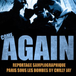 Come Again - Chilly Jay