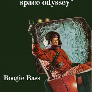 Space odyssey - Boogie Bass