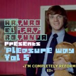 Pleasure way Vol 5 - Arturo Rotunda